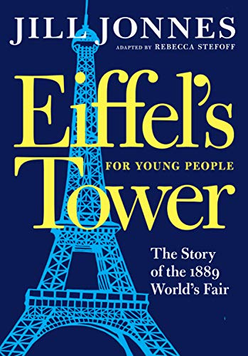 Eiffel's Tower for Young People: The Story of the 1889 World's Fair