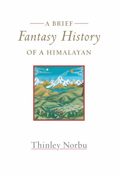 A Brief Fantasy History of a Himalayan - Autobiographical Reflections