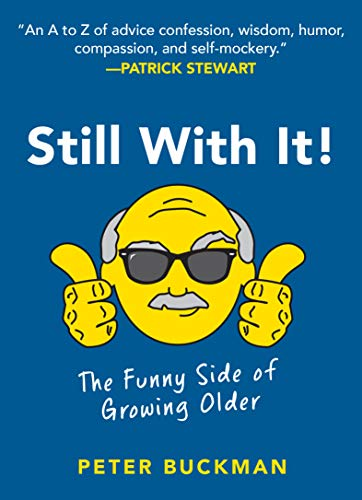 Still With It!: The Funny Side of Growing Older