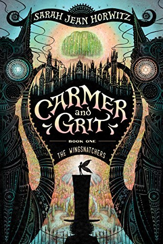 The Wingsnatchers (Carmer, and Grit, Bk. 1)