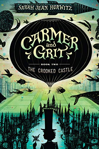 The Crooked Castle (Carmer and Grit, Bk. 2)