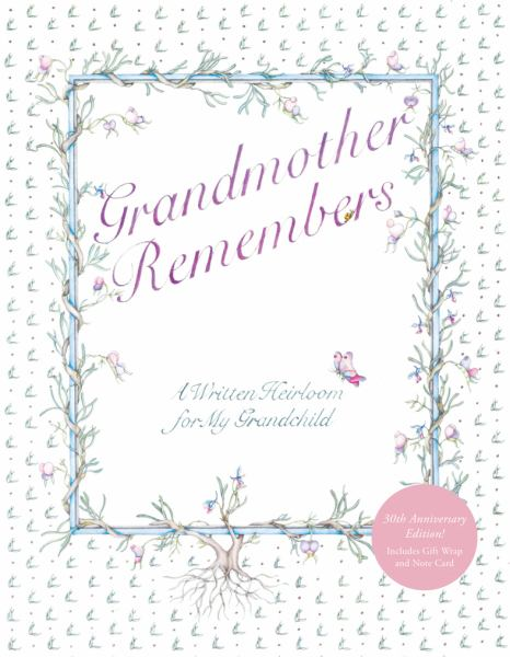 Grandmother Remembers (30th Anniversary Edition)