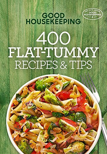 400 Flat-Tummy Recipes & Tips (Good Housekeeping))