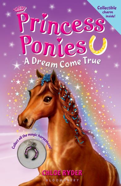 A Dream Come True (Princess Ponies Bk. 2)