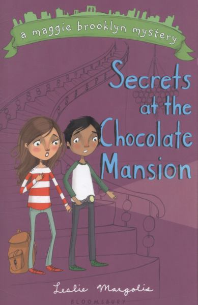 Secrets at the Chocolate Mansion (Maggie Brooklyn Mystery, Volume 3)