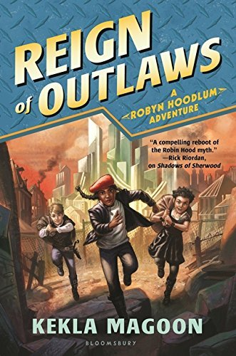 Reign of Outlaws (Robyn Hoodlum Series, Bk. 3)