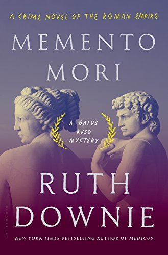 Memento Mori: A Crime Novel of the Roman Empire (The Medicus Series)
