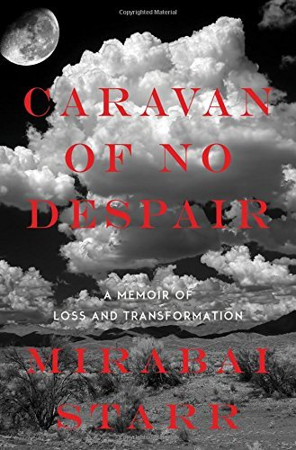 Caravan of No Despair: A Memoir of Loss and Transformation