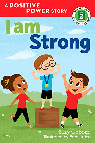 I Am Strong (Rodale Kids Curious Readers, Level 2)