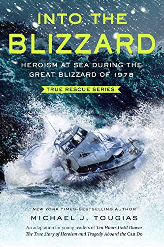 Into the Blizzard (True Rescue Series)