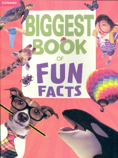 Biggest Book of Fun Facts