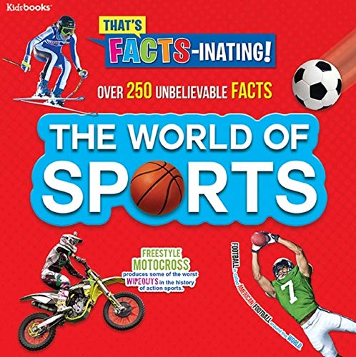 The World of Sports (That's Facts-Inating)