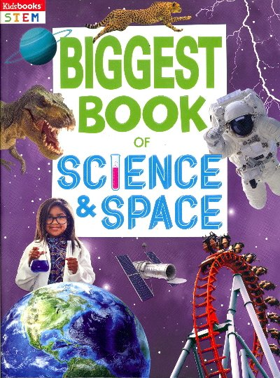Biggest Book of Science & Space (Kidsbooks STEM)