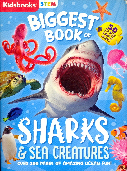 Biggest Book of Sharks and Sea Creatures (STEM)