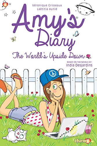 The World's Upside Down (Amy's Diary, Bk. 2)