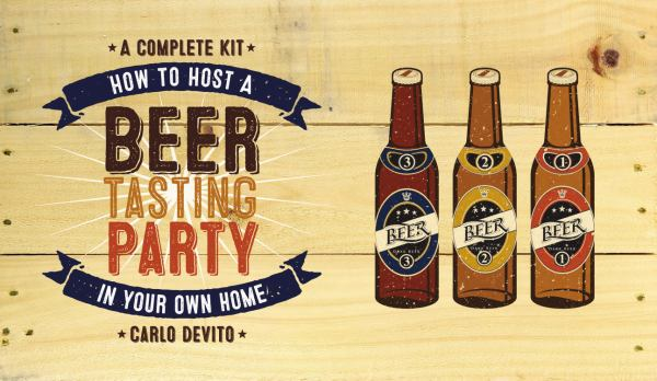 How To Host a Beer Tasting Party In Your Own Home - A Complete Kit