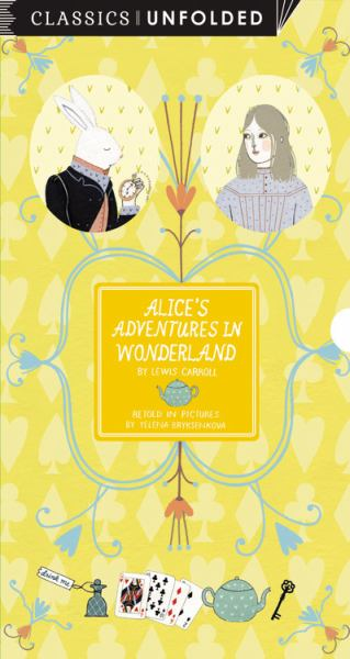 Alice's Adventures in Wonderland (Classics Unfolded)