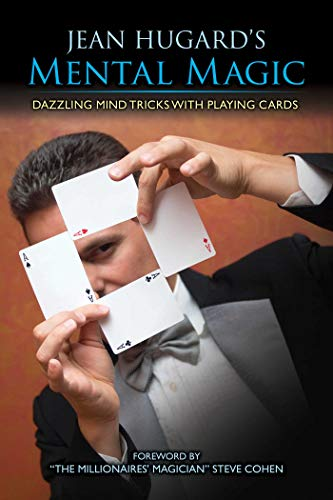 Jean Hugard's Mental Magic: Dazzling Mind Tricks with Playing Cards