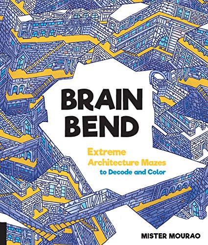 Brain Bend: Extreme Architecture Mazes to Decode and Color (Softcover)