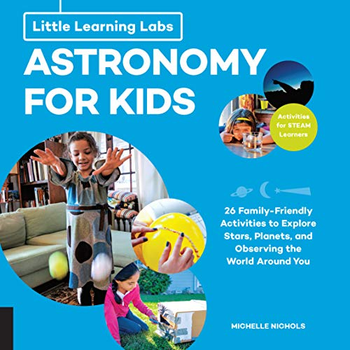 Astronomy for Kids (Little Learning Labs)