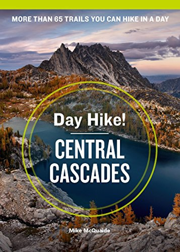 Day Hike! Central Cascades (4th Edition)