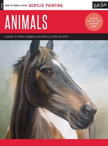 Animals: Learn to Paint Animals in Acrylic Step by Step (How to Draw & Paint Acrylic Painting)