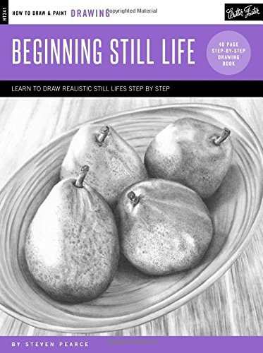 Drawing: Beginning Still Life (Draw & Paint)