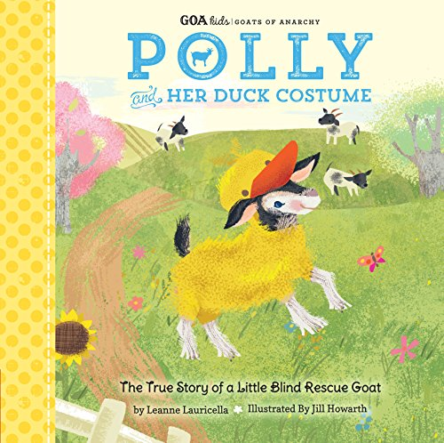 Polly and Her Duck Costume (GOA Kids/Goats of Anarchy)