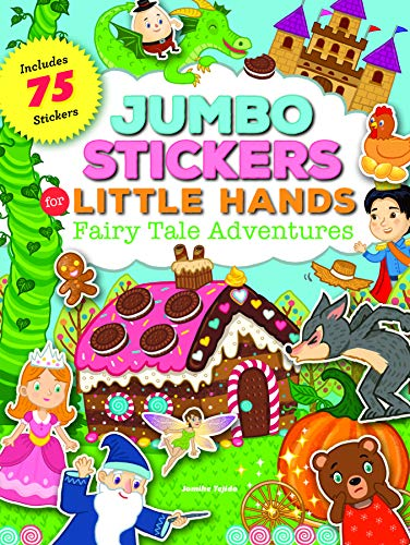 Fairy Tale Adventures (Jumbo Stickers for Little Hands)
