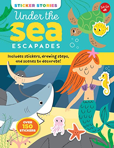 Under the Sea Escapades (Sticker Stories)