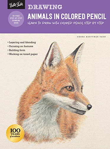 Drawing Animals in Colored Pencil: Learn to Draw with Colored Pencil Step by Step (How to Draw & Paint)