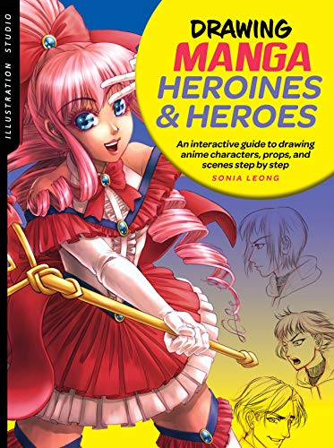 Drawing Manga Heroines & Heroes (Illustration Studio)