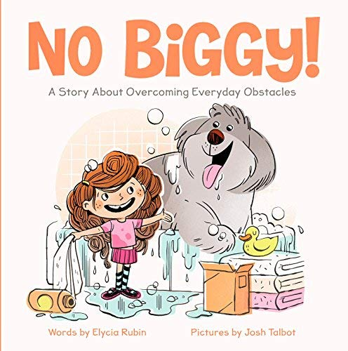 No Biggy! A Story About Overcoming Everyday Obstacles