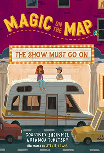 The Show Must Go On (Magic on the Map, Bk. 2)