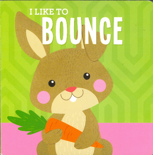 I Like To Bounce