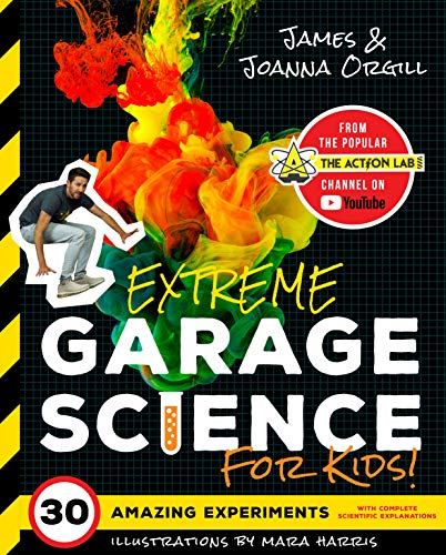 Extreme Garage Science for Kids!