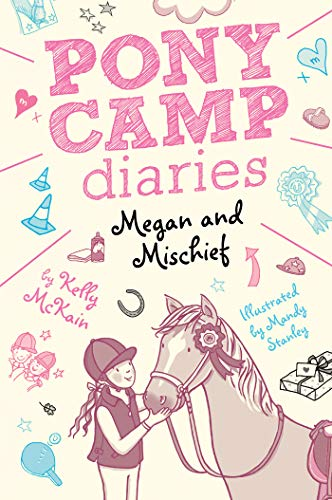 Megan and Mischief (Pony Camp Diaries)