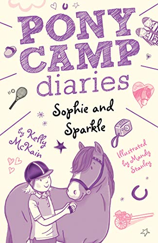 Sophie and Sparkle (Pony Camp Diaries)