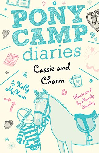 Cassie and Charm (Pony Camp Diaries)