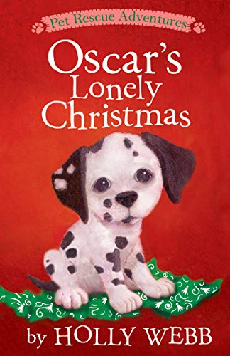 Oscar's Lonely Christmas (Pet Rescue Adventures)
