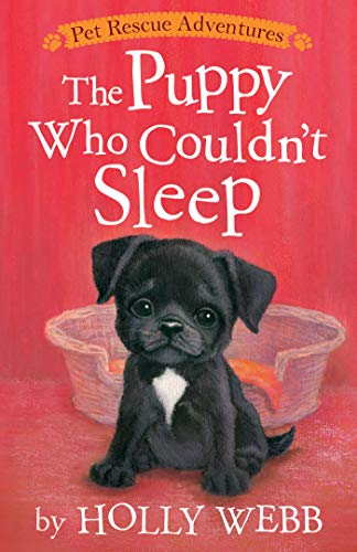 The Puppy Who Couldn't Sleep (Pet Rescue Adventures)
