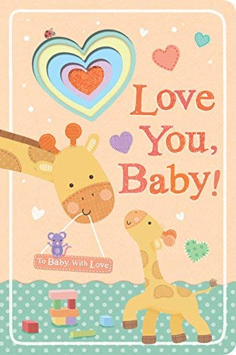 Love You, Baby! (To Baby, With Love)