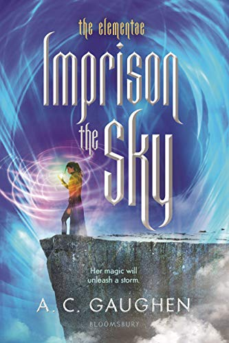 Imprison the Sky (The Elementae)