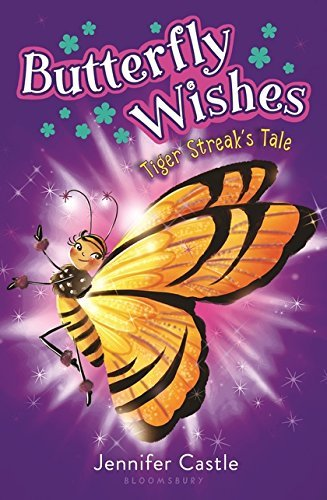 Tiger Streak's Tale (Butterfly Wishes, Bk. 2)