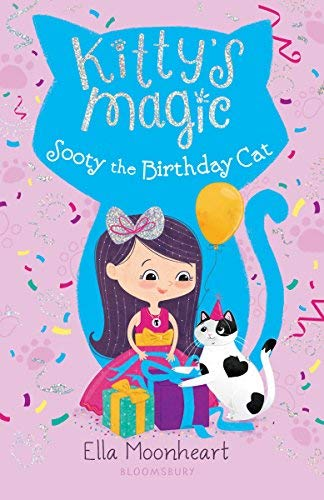 Sooty the Birthday Cat (Kitty's Magic, Bk. 6)