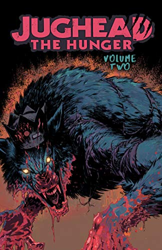 The Hunger (Jughead The Hunger, Volume 2)