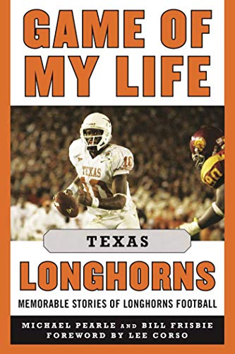 Game of My Life Texas Longhorns