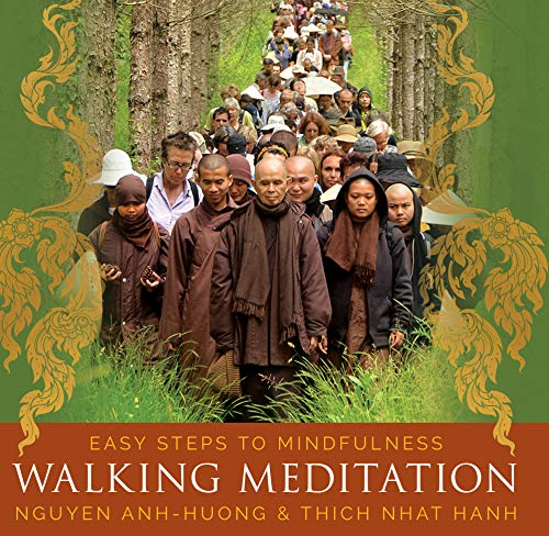 Walking Meditation: Easy Steps to Mindfulness