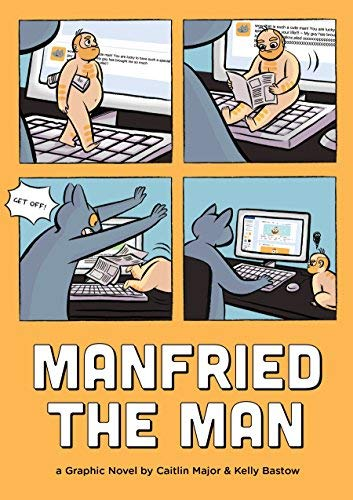 Manfried the Man: A Graphic Novel