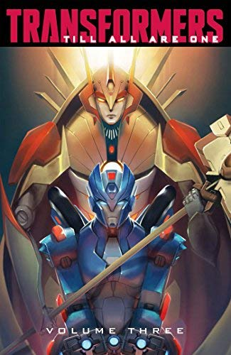 Till All Are One (Transformers, Vol. 3)